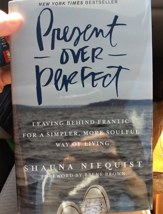 Present Over Perfect book